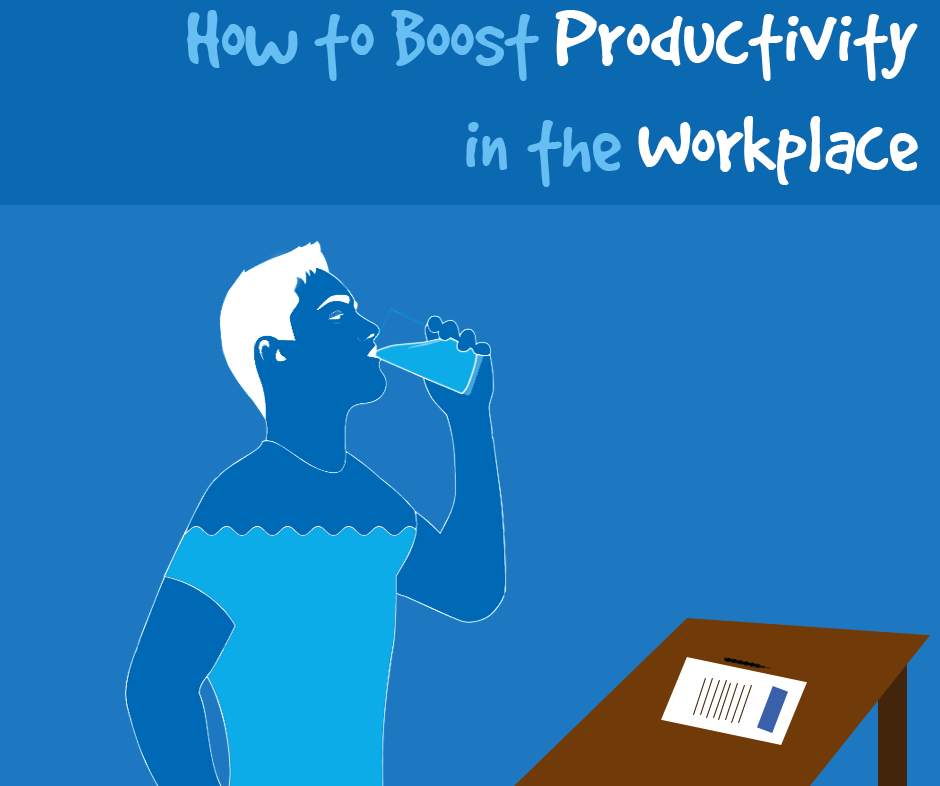 Boost Productivity in the Workplace