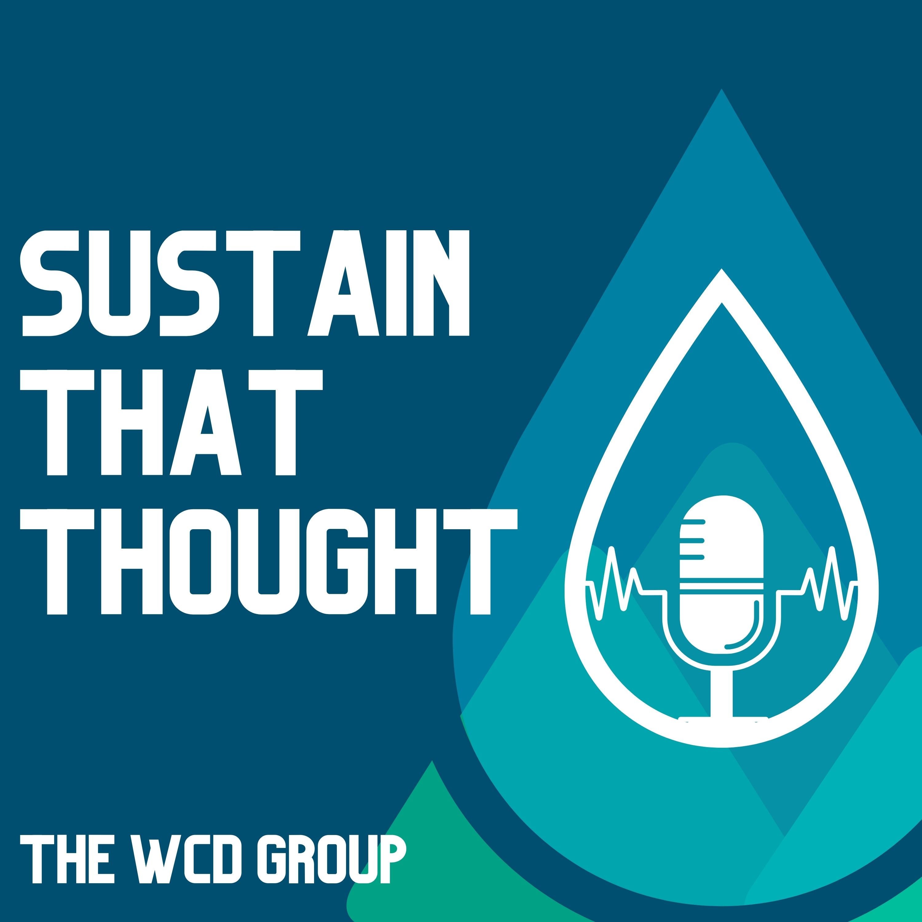 New Podcast Launched - Sustain That Thought
